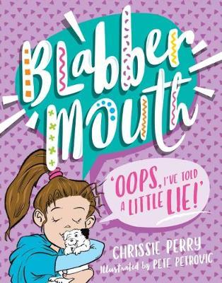 Blabbermouth # 2 : Oops, I've Told a Little Lie